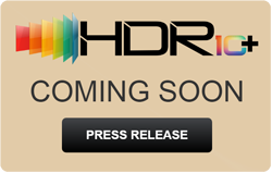 HDR10+ COMING SOON - Click for Press Release